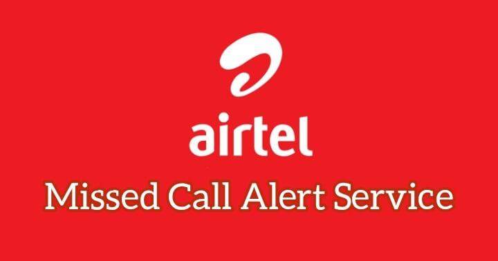 Airtel Miss Call Alert Service On/Off Code 2021